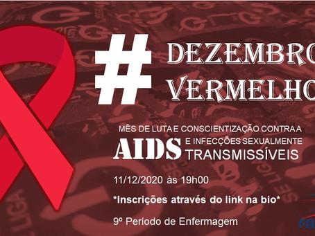 Dezembro Vermelho: Mês de conscientização e luta contra AIDS e outras doenças sexualmente transm.