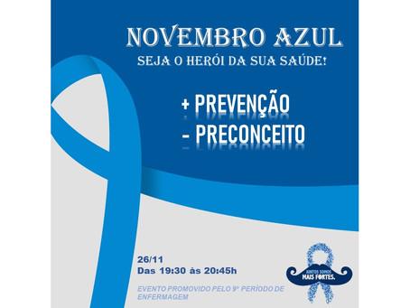 NOVEMBRO AZUL: Seja Herói da Sua Saúde