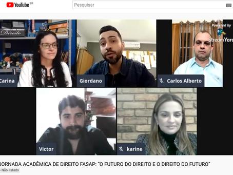 I JORNADA ACADÊMICA DE DIREITO FASAP: O FUTURO DO DIREITO E O DIREITO DO FUTURO