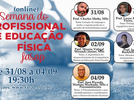 SEMANA DO PROFISSIONAL DE EDUCAÇÃO FÍSICA FASAP - 2020