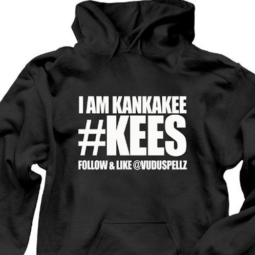 I AM KANKAKEE #KEES (HOODIE)