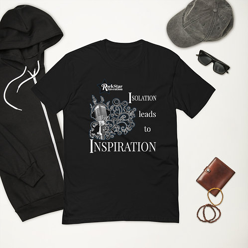 RockStar ReInvention: Isolation leads to Inspiration - Men's Fitted T-Shirt