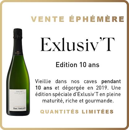 Ephémère - ExlusivT Edition 10 ans