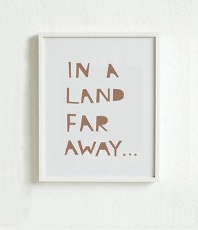 In a land far away