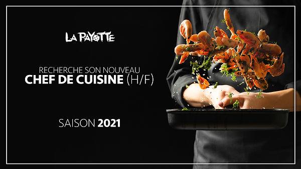 offre d'emploi saisonnier 2021 recrutement chef cuisine La Payotte restaurant guinguette poste saisonnier