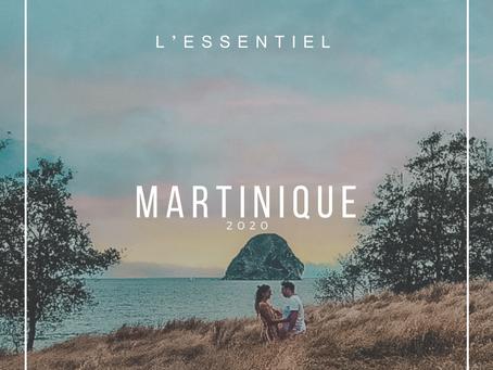 L'essentiel en Martinique : toutes les informations principales pour l'organisation du voyage
