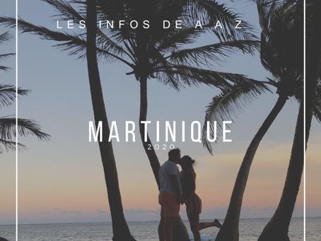 La Martinique de A à Z : tout savoir & connaitre pour visiter et voyager  dans les Antilles !