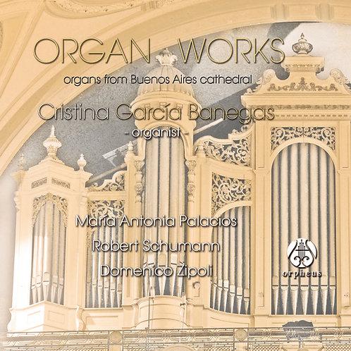 Organ works, Cristina Banegas
