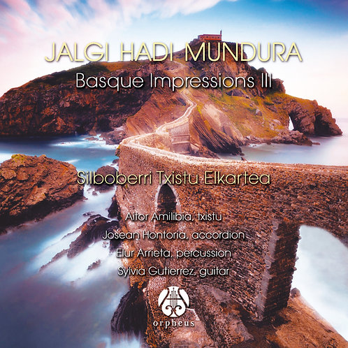 Basque Impressions III - Silboberri