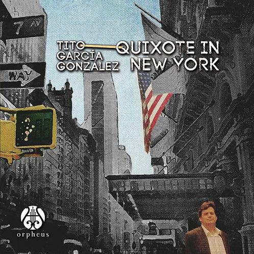 Quixote in New York - Tito García González