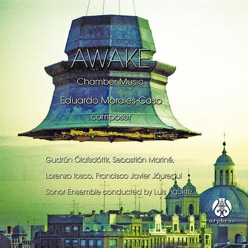 Awake, Eduardo Morales-Caso