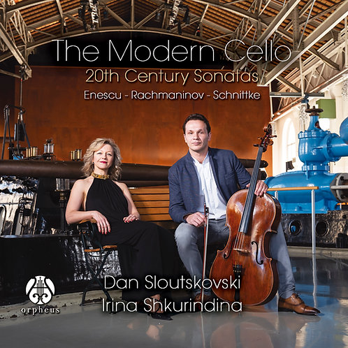 The Modern Cello: Dan Sloutskovski, Irina Shkurindina