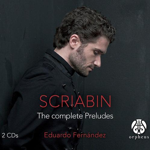 Scribin: The complete Preludes (2 CDs)- Eduardo Fernández