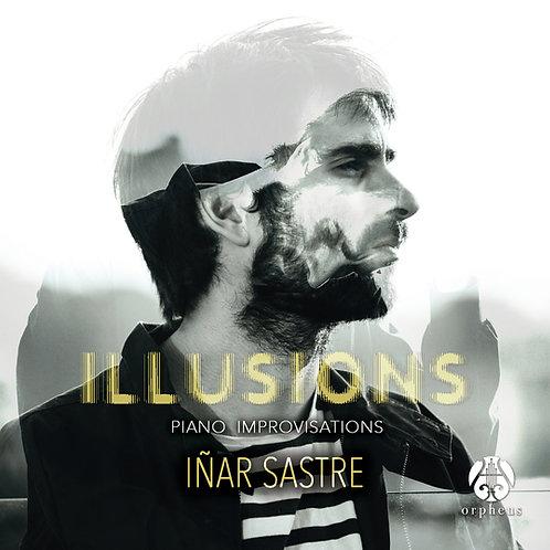 ILLUSIONS / Iñar Sastre