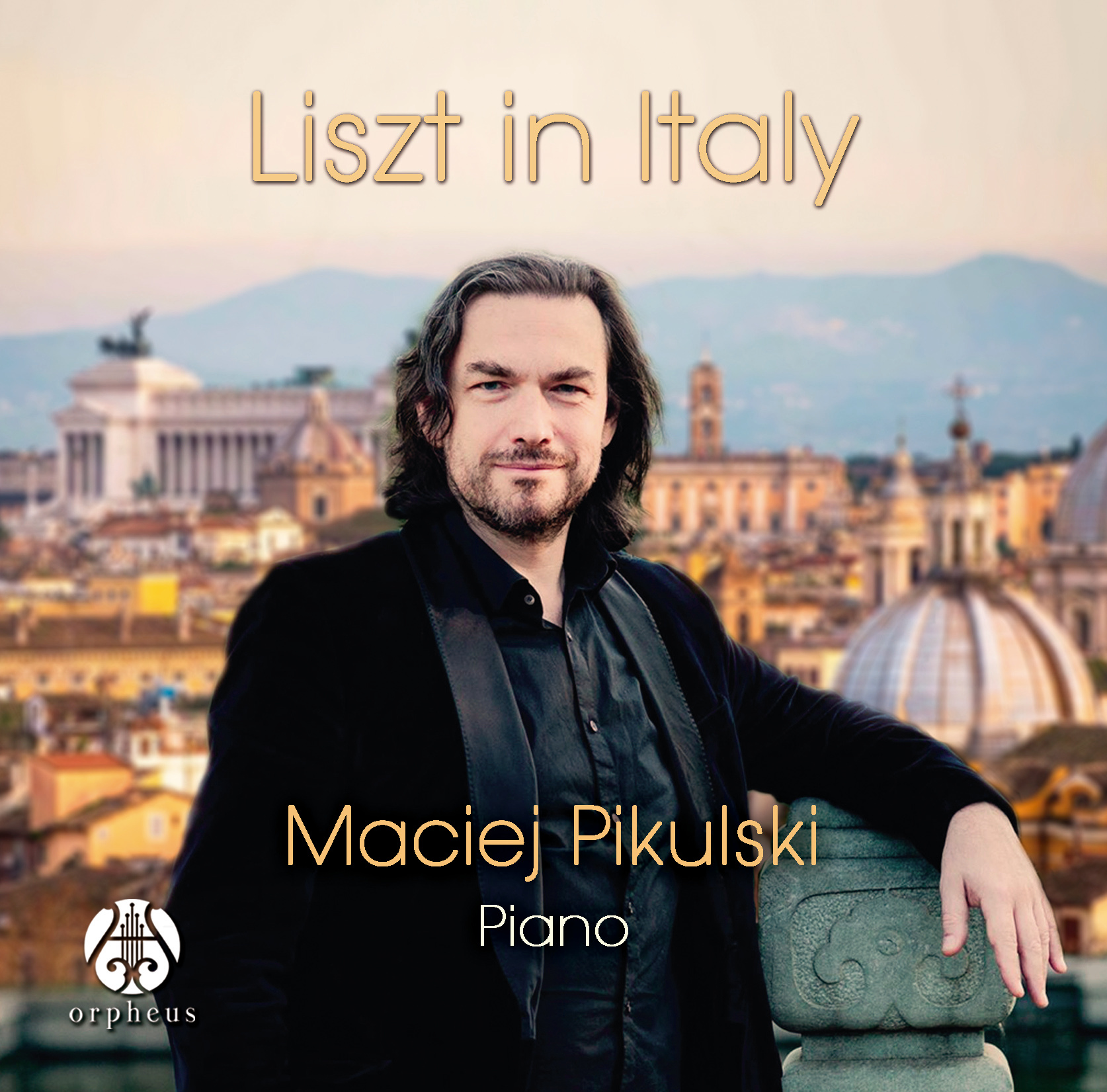 Liszt in Italy: Maciej Pikulski