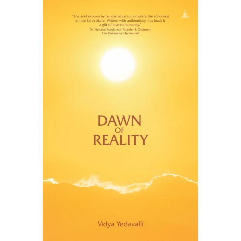 Dawn of Reality by Vidya Yedavalli