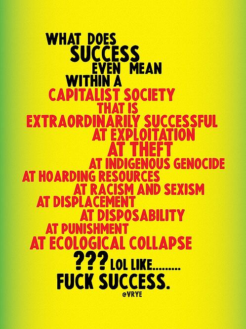 FUCK SUCCESS
