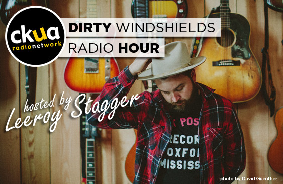 """Dirty Windshields"" Radio Hour on CKUA"