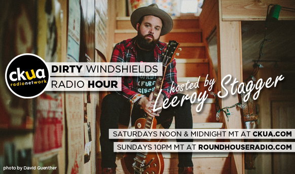 Dirty Windshields Radio Hour on CKUA