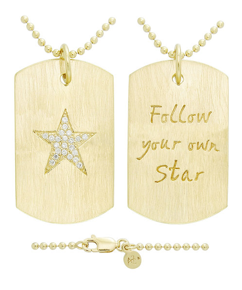 """FOLLOW YOUR OWN STAR"" DOG TAG"