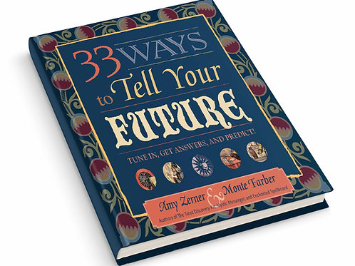 33 Ways to Tell Your Future