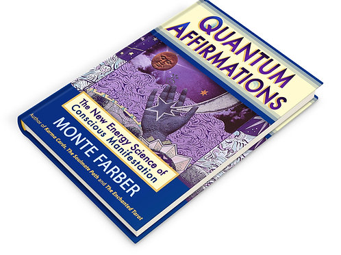 Quantum Affirmations: The NewEnergy Science of Conscious Manifestation