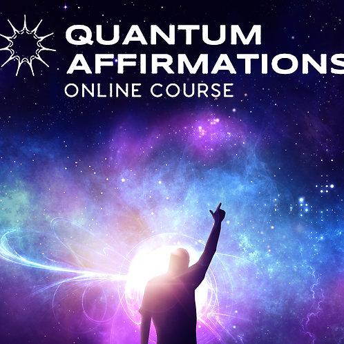 Quantum Affirmations Online Course - Silver Package