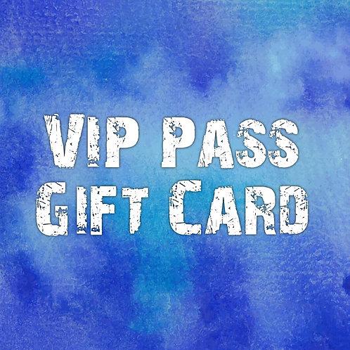 VIP Pass Gift Card