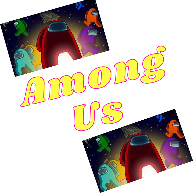 Among Us Night (June 30th)