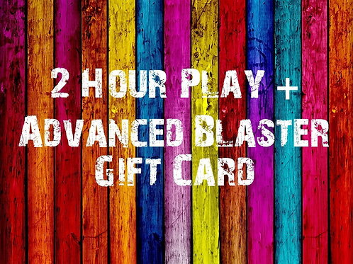 2 Hour Play & Advanced Blaster Gift Card