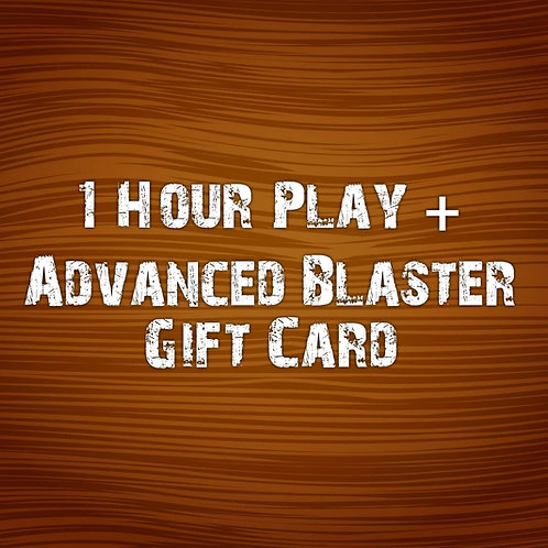 1 Hour Play & Advanced Blaster Gift Card