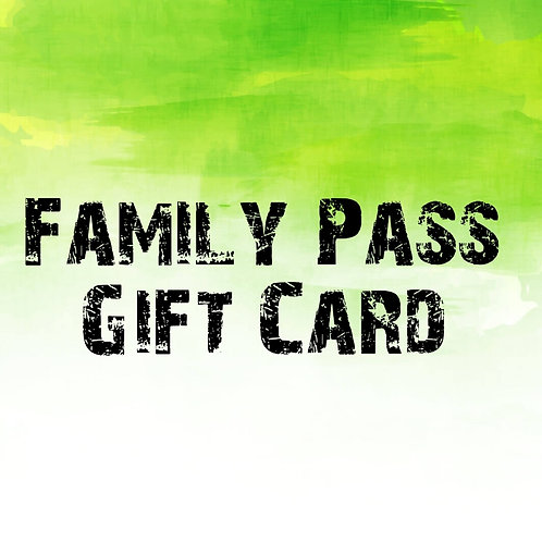 Family Pass Gift Card