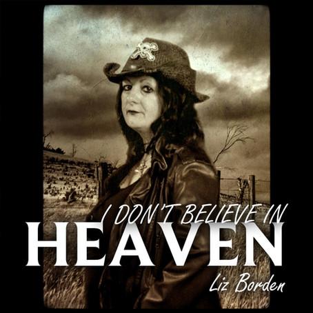 """Liz Borden remakes """"I Don't Believe In Heaven"""""""