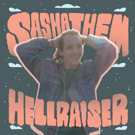 "Sashathem releases ""Hellraiser"""