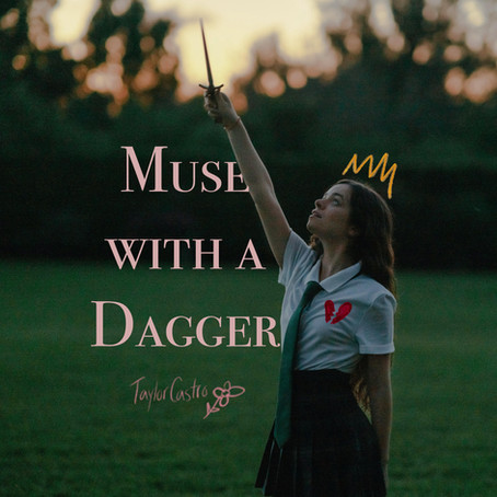 """Taylor Castro Releases """"Muse With A Dagger"""""""