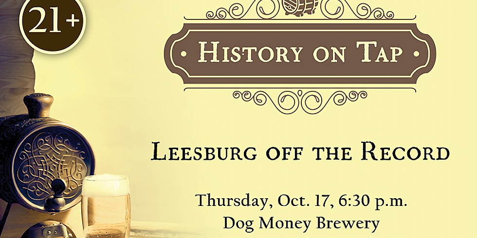 History On Tap: Leesburg off the Record