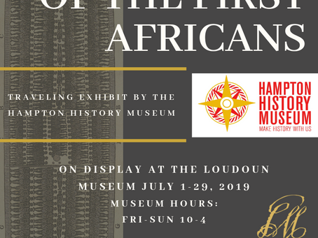 Loudoun Museum hosts traveling exhibit, '1619: Arrival of the first Africans,' in July