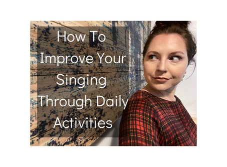 Improve Singing Through Daily Activities