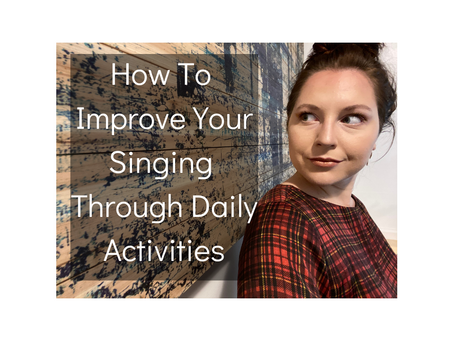 Improve Singing Through Daily Activities