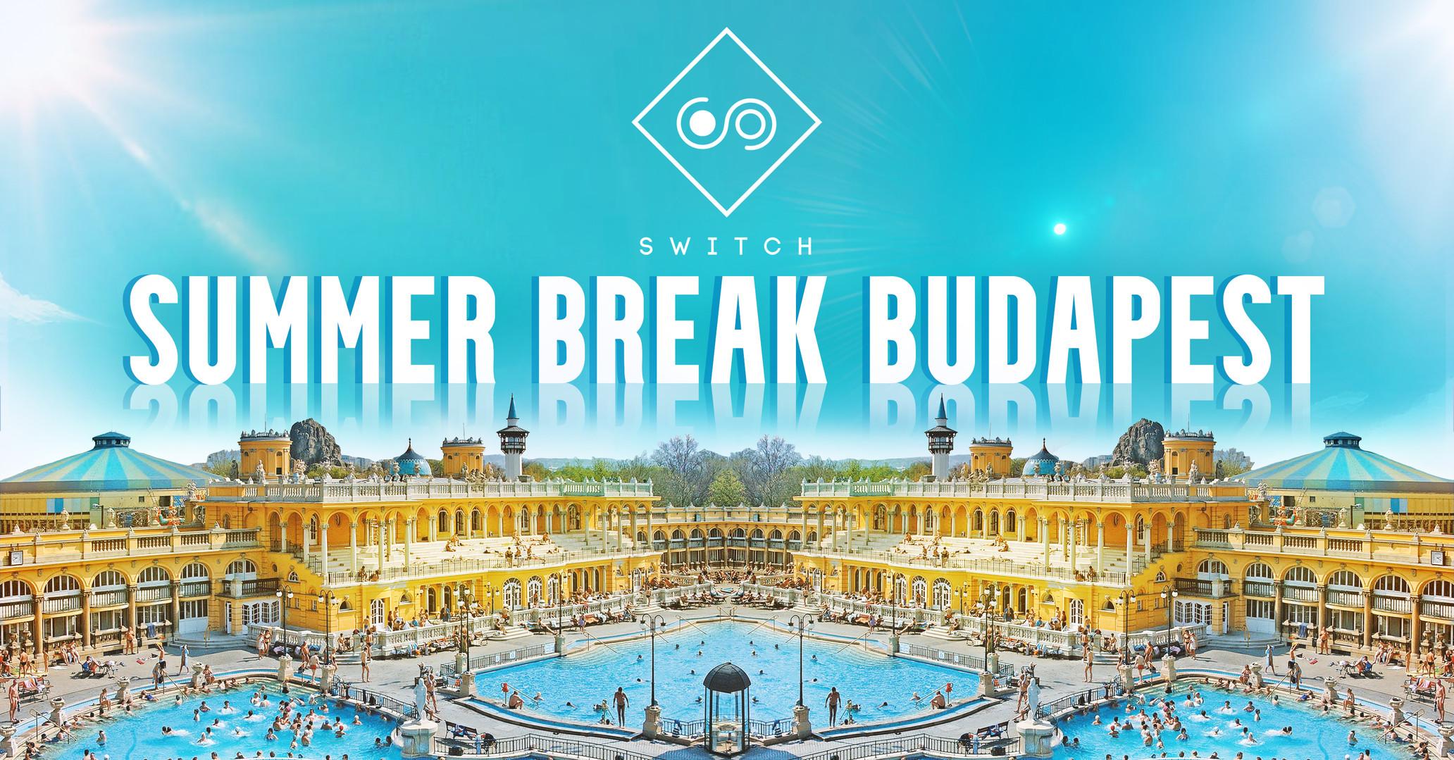Switch Summer Break Budapest
