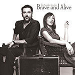 CD: Brave and Alive