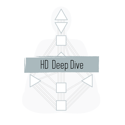 Human Design Deep Dive Reading