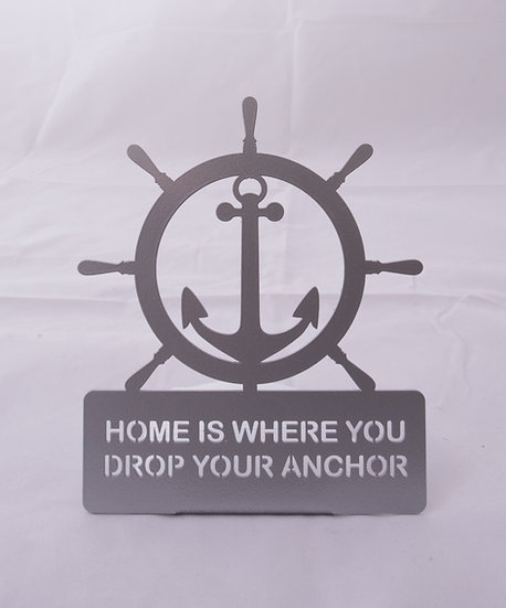 Home Is Where You Drop Your Anchor Stand Up