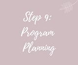 Step 9_ Program planning.png