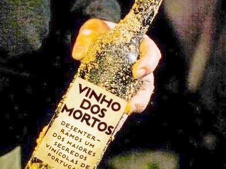 Vinho dos Mortos, só em Portugal