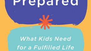 Review - Prepared: What Kids Need for a Fulfilled Life