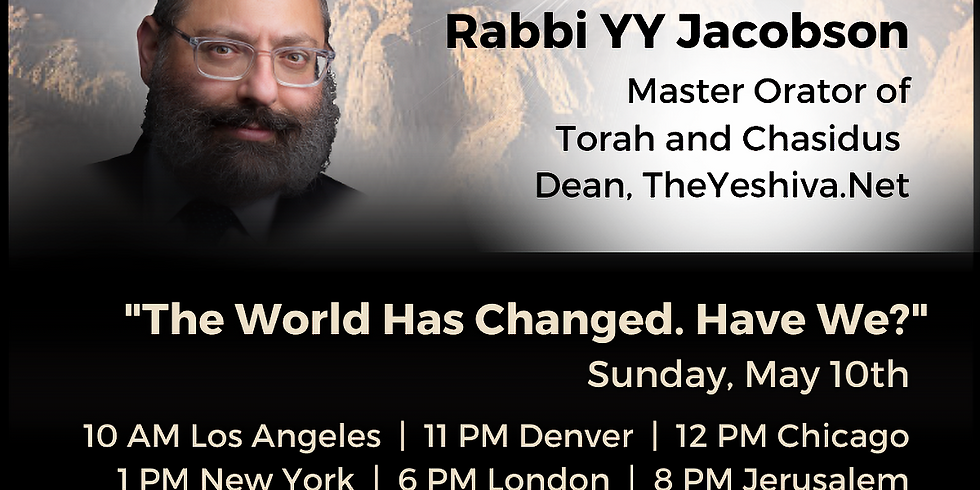 Marching To Sinai  - Sunday May 10 at 12pm (CDT) with Rabbi YY Jacobson