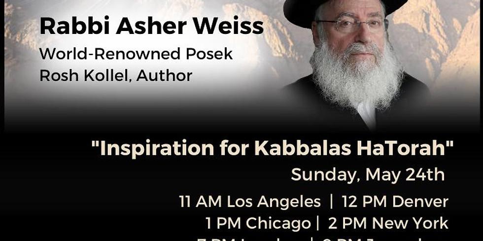 Marching To Sinai - Rav Asher Weiss - Inspiration For Kabbalas HaTorah