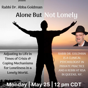 Alone But Not Lonely - A Lecture By World Renowned A Clinical Psychologist -Monday May 25 -12 pm CDT