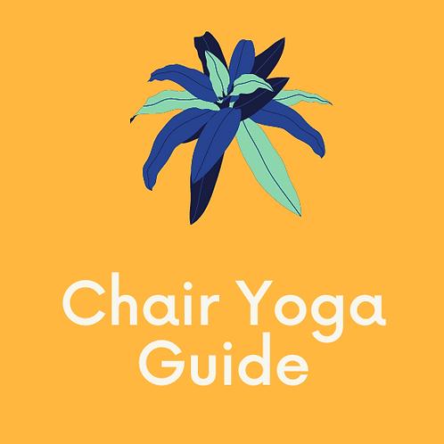 Chair Yoga Guide Volume 1
